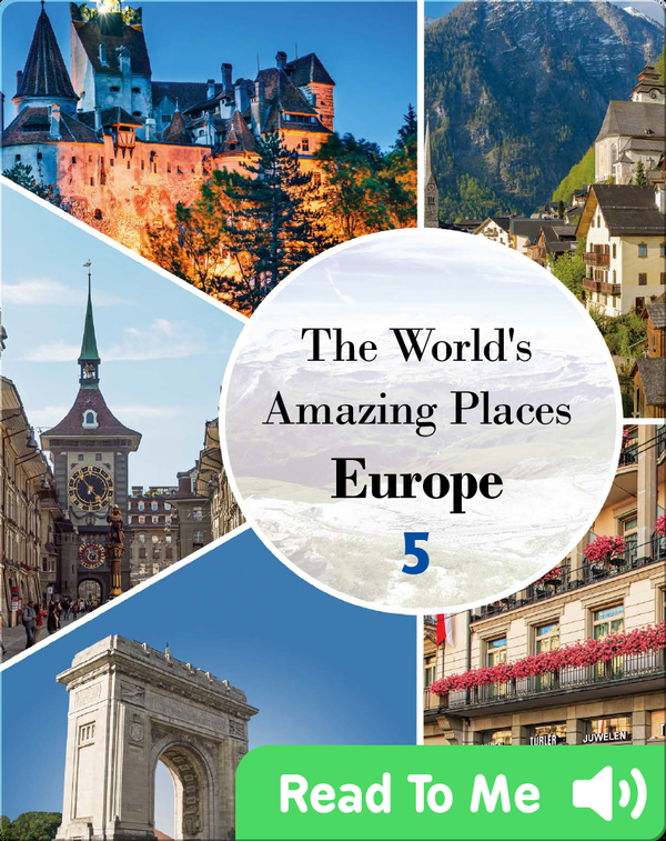 The World's Amazing Places Europe 5