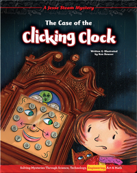 Jesse Steam Mysteries: The Case of the Clicking Clock