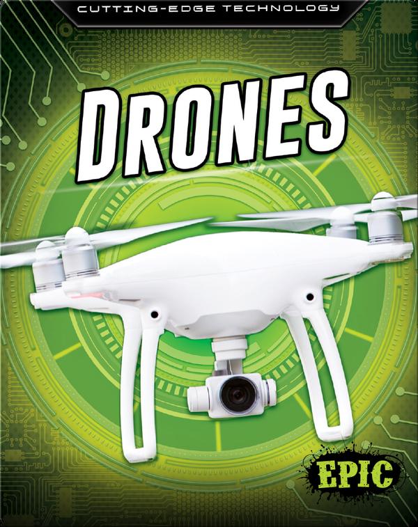 Cutting Edge Technology: Drones