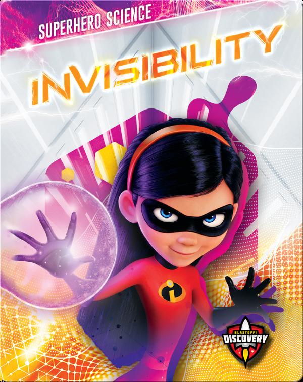 Superhero Science: Invisibility