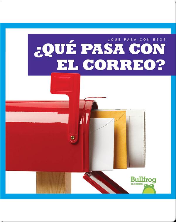 ¿Qué pasa con el correo? (Where Does Mail Go?)