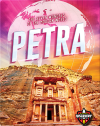 The Seven Wonders of the Modern World: Petra