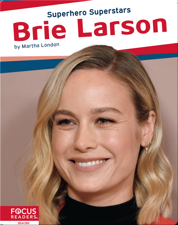 Superhero Superstars: Brie Larson