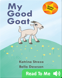 Reading Stars: My Good Goat