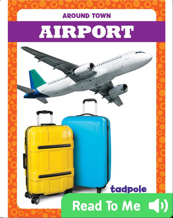 Around Town: Airport