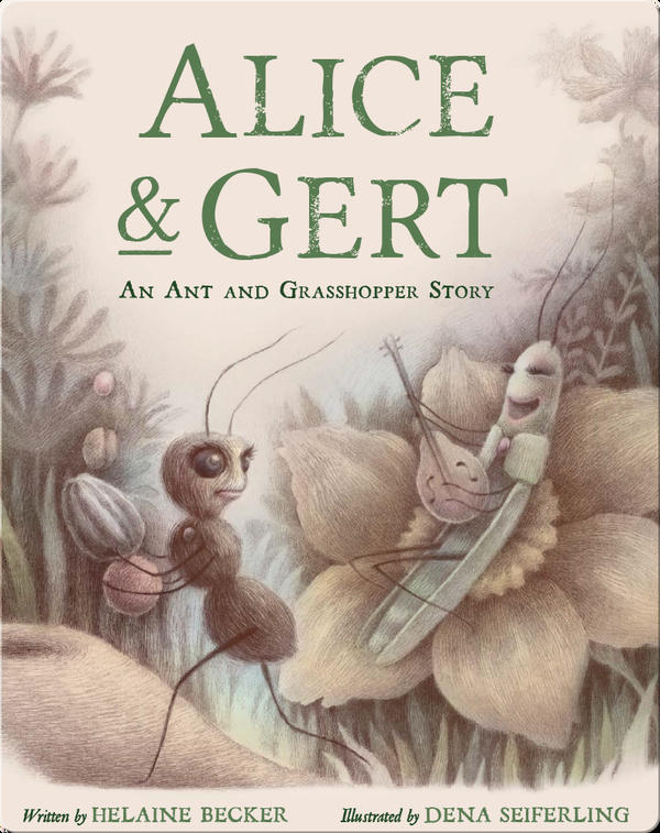 Alice and Gert: An Ant and Grasshopper Story