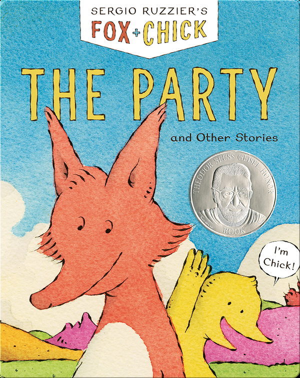 Fox + Chick: The Party, and Other Stories