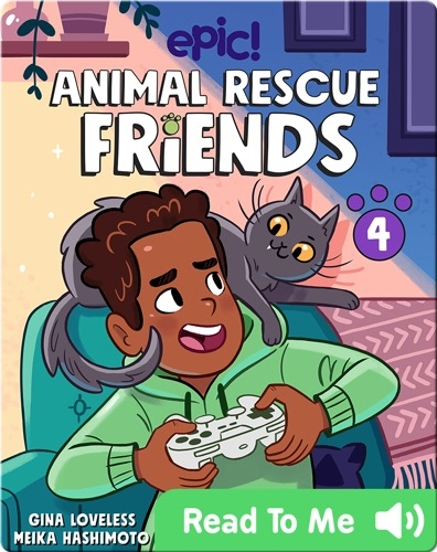 Animal Rescue Friends Book 4: Noah and Pepper