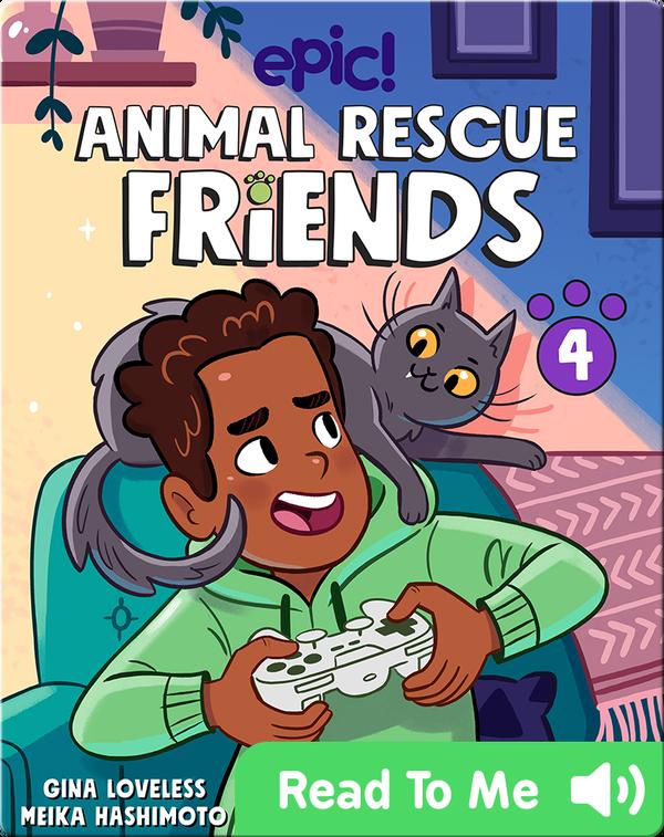 Animal Rescue Friends Book 4: Noah and Pepper