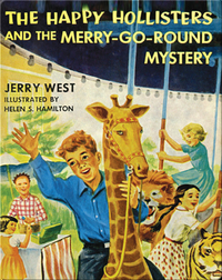 The Happy Hollisters and the Merry-go-Round Mystery