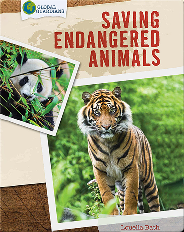 Global Guardians: Saving Endangered Animals