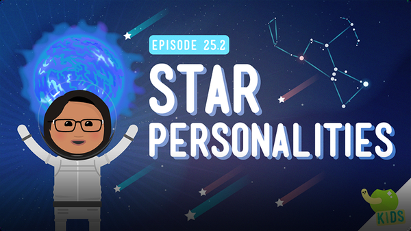 Crash Course Kids: Star Personalities