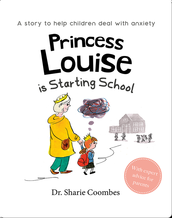 Princess Louise is Starting School