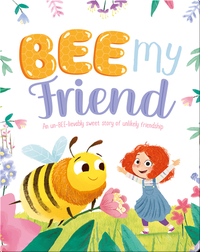 Bee my Friend