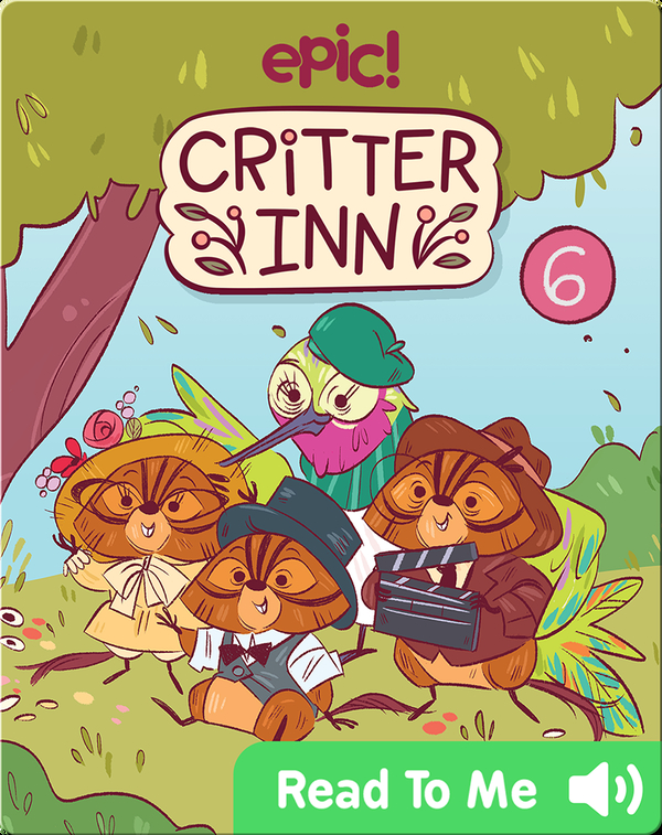 Critter Inn Book 6: Lights, Critters, Action!