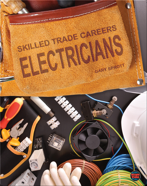 Skilled Trade Careers: Electricians