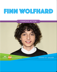 Big Buddy Pop Biographies: Finn Wolfhard