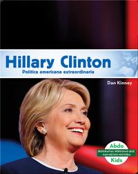 Hillary Clinton: Destacada política norteamericana