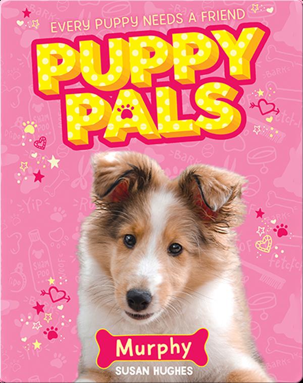 Puppy Pals: Murphy
