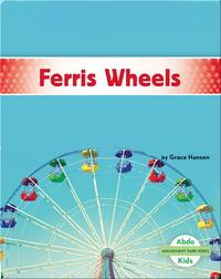 Amusement Park Rides: Ferris Wheels