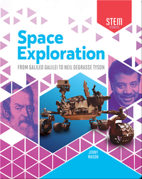 Space Exploration: From Galileo Galilei to Neil deGrasse Tyson