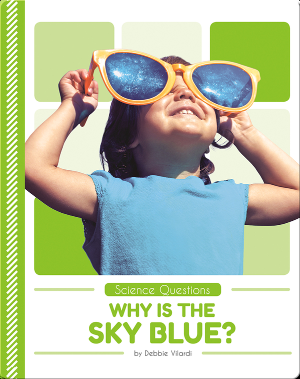 Science Questions: Why is the Sky Blue?