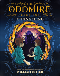 The Oddmire Book 1: Changeling