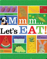 Mmm...Let's Eat