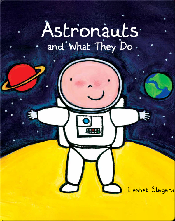 Astronauts and What They Do