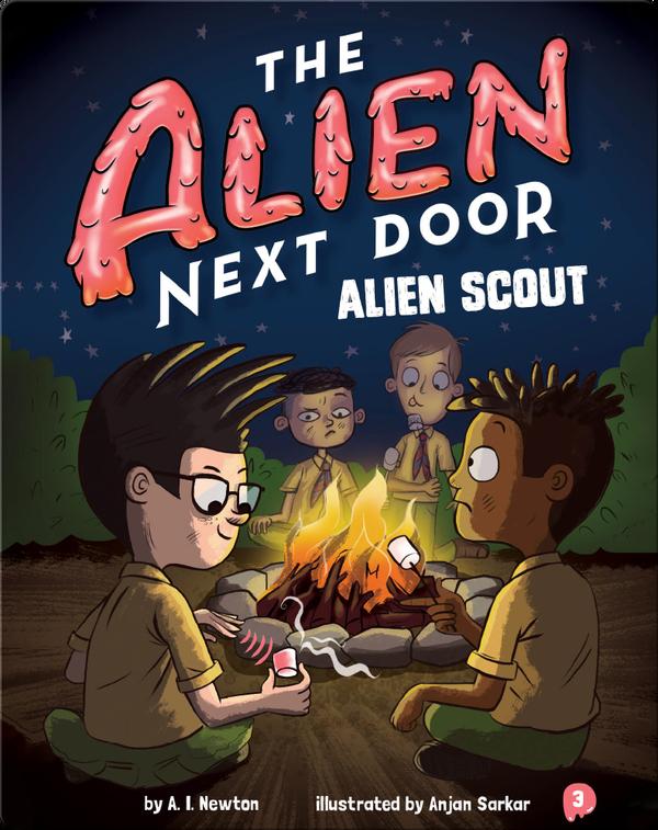 The Alien Next Door 3: Alien Scout
