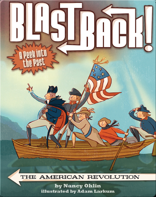 Blast Back: The American Revolution