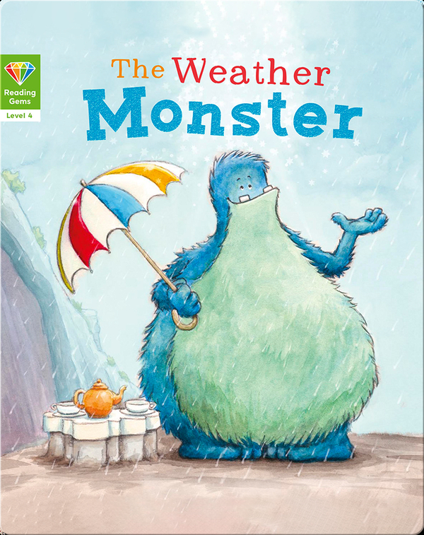 Reading Gems: The Weather Monster (Level 4)