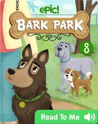 Bark Park: Walter's Mystery Collar
