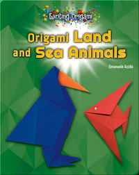 Origami Land and Sea Animals