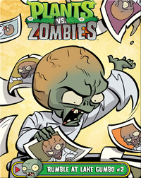 Plants vs Zombies: Rumble At Lake Gumbo 2