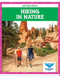 Nature Heals: Hiking in Nature