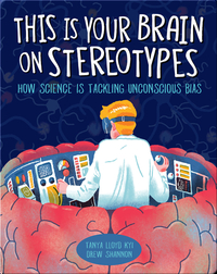 This Is Your Brain on Stereotypes