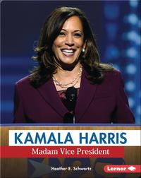 Kamala Harris: Madam Vice President