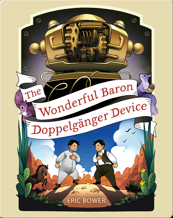 The Wonderful Baron Doppelgänger Device