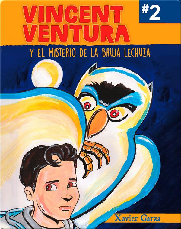 Vincent Ventura y el misterio de la bruja lechuza