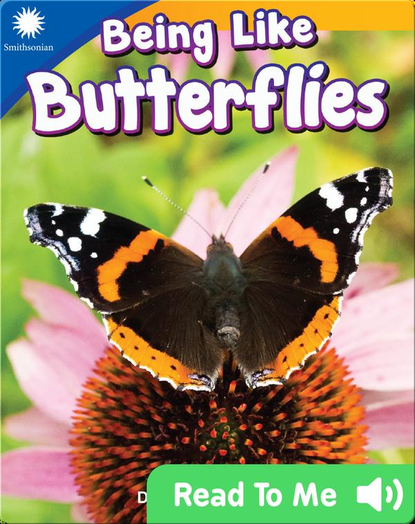Smithsonian Readers: Being Like Butterflies