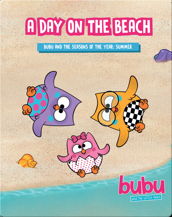 Bubu and the Little Owls: A Day on the Beach