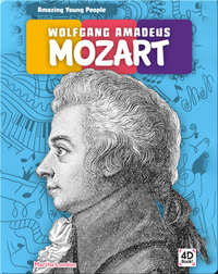 Amazing Young People: Wolfgang Amadeus Mozart