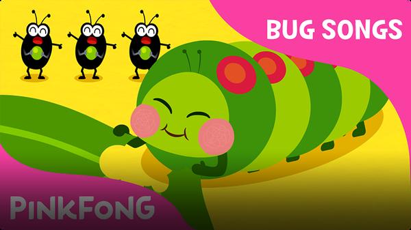 Pinkfong Bug Songs: Hungry Caterpillars