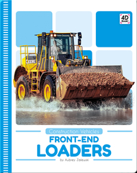 Construction Vehicles: Front-End Loaders