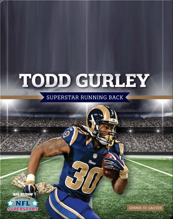 Todd Gurley: Superstar Running Back