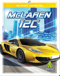 Ultimate Supercars: McLaren 12C