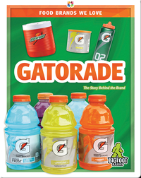 Food Brands We Love: Gatorade