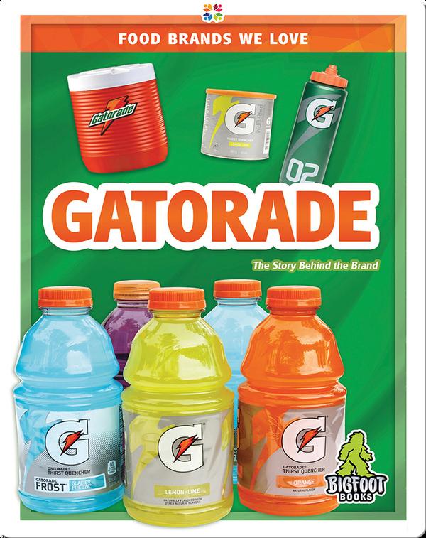 Food Brands We Love: Gatorade