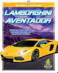 Ultimate Supercars: Lamborghini Aventador